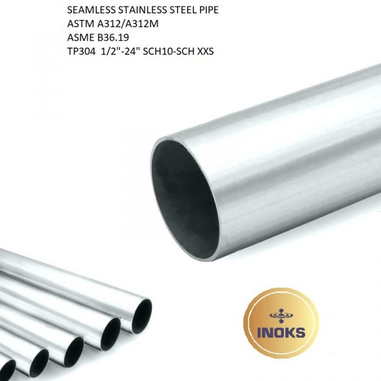SEAMLESS STAINLESS STEEL PIPE ASTM A312 TP304