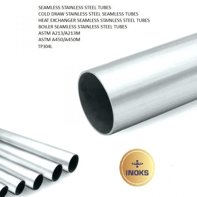 SEAMLESS STAINLESS STEEL TUBES ASTM A213 TP304L