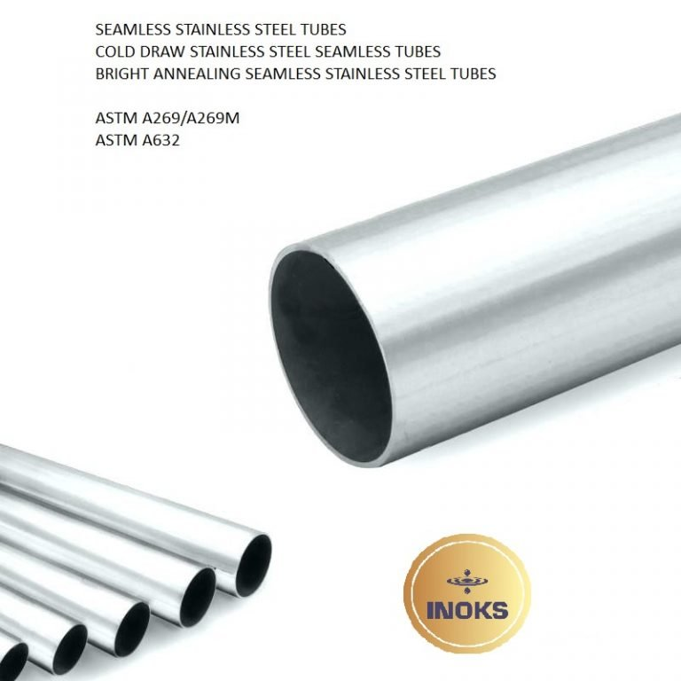 SEAMLESS STAINLESS STEEL TUBES ASTM A269 TP304